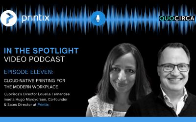 Printix & Quocirca Discuss the Past, Present & Future of Cloud Print Management